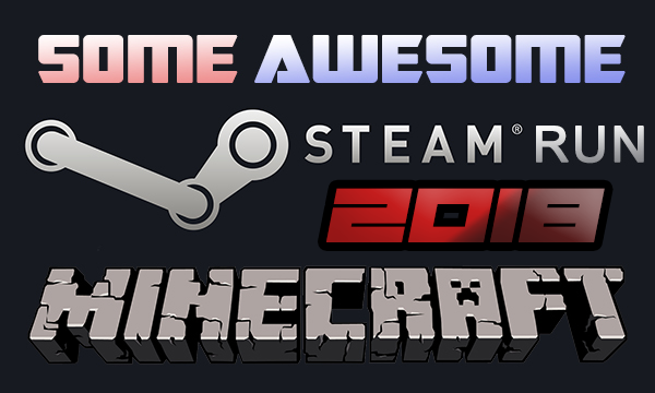 Some Awesome Steam Run(s) – July 2018